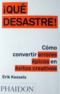 Arte Casellas. Erik Kessels. Qué desastre. Estrategias, creatividad y diseño. Unir ideas